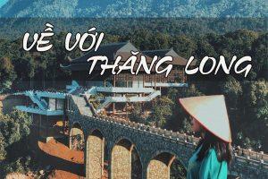Về với Thăng Long